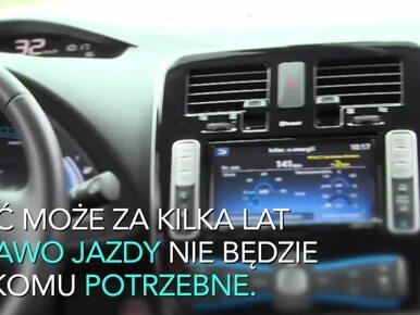 Samochody autonomiczne przyszłością motoryzacji. Czy prawo jazdy...