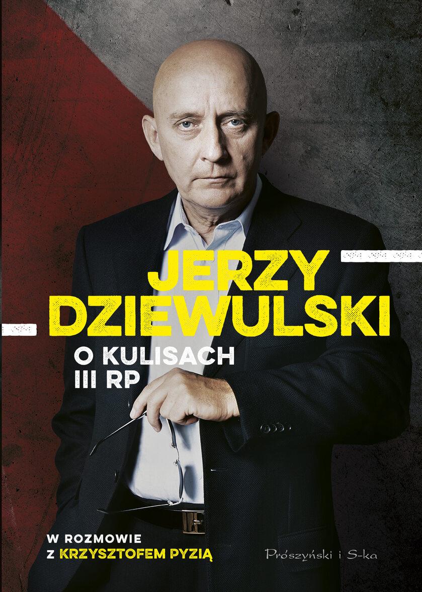 """""""Jerzy Dziewulski o kulisach III RP"""""""