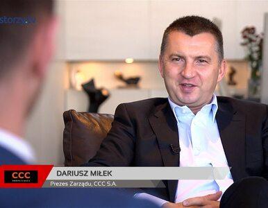 Wywiad z Dariuszem Miłkiem, Prezesem Zarządu CCC S.A., część I