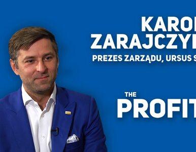 THE PROFIT #7: Karol Zarajczyk, URSUS SA